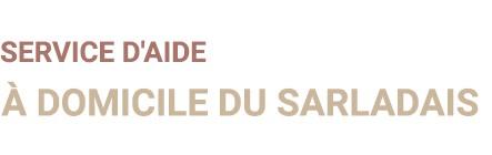 Service d'Aide à Domicile du Sarladais